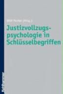 Justizvollzugspsychologie in Schlüsselbegriffen