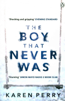 The Boy That Never Was Book PDF