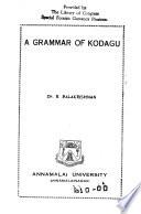 A Grammar of Kodagu