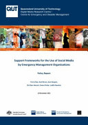 Support Frameworks for the Use of Social Media by Emergency Management Organisations