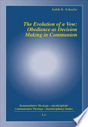 The Evolution Of A Vow Obedience As Decision Making In Communion