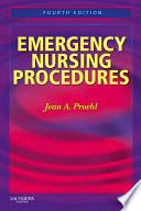 Emergency Nursing Procedures E Book