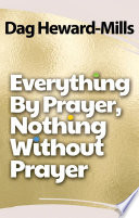 Everything by Prayer  Nothing without Prayer