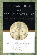 Tibetan Yoga and Secret Doctrines