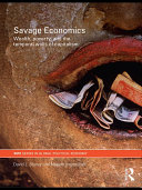 Savage Economics: Wealth, Poverty and the Temporal Walls of ...