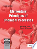 ELEMENTRY PRINCIPLES OF CHEMICAL PROCESSES, 3RD ED (With CD )