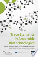 Trace Elements in Anaerobic Biotechnologies