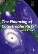The Financing of Catastrophe Risk Pdf/ePub eBook