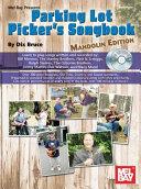 Parking Lot Picker's Songbook - Mandolin [Pdf/ePub] eBook