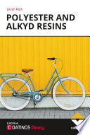 Polyester and Alkyd Resins