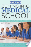 Getting into Medical School Book