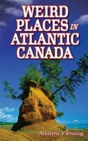 Weird Places in Atlantic Canada