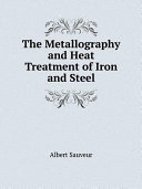 The Metallography and Heat Treatment of Iron and Steel