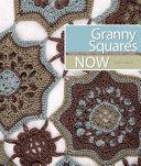 Granny Squares Now