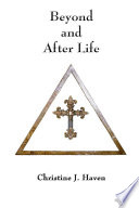 Beyond and After Life