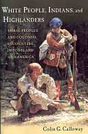 White People  Indians  and Highlanders
