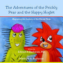 The Adventures of the Prickly Pear and the Happy Hoglet