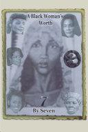 A Black Woman's Worth