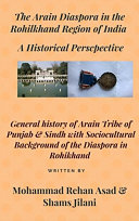 The Arain Diaspora in the Rohilkhand region of India  A historical perspective