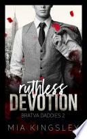 Ruthless Devotion