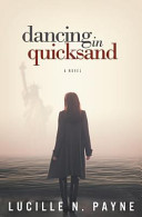 Dancing in Quicksand
