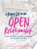 A Happy Life in an Open Relationship