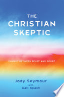 The Christian Skeptic