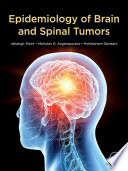 Epidemiology of Brain and Spinal Tumors Book