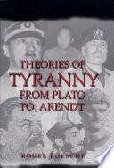 Theories of Tyranny