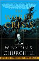 The World Crisis  1911 1918