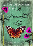Scripture Prayers for a Beautiful Life