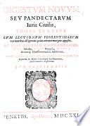 Corpus iuris civilis  : Prudentum responsa, Caesarumque rescripta complectens quinque Tomis destinctum : accedit novus sextus Tomus , Volume 3