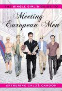 The Single Girl's Guide to Meeting European Men Pdf/ePub eBook