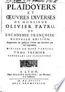 Plaidoyers et œuvres diverses de Monsieur Olivier Patru...