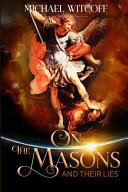 On the Masons and Their Lies Book