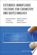 Extended Nanofluidic Systems for Chemistry and Biotechnology