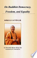 On Buddhist Democracy Freedom And Equality