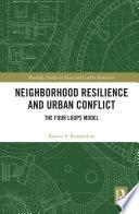 Neighborhood Resilience and Urban Conflict