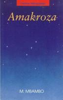 Books - Amakroza (Novel) (New Edition) (IsiXhosa) (Creative Writing Series) | ISBN 9780636021457
