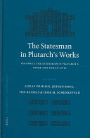 """The statesman in Plutarch&s works. 2. """"The"""" statesman in Plutarch&s Greek and Roman"""
