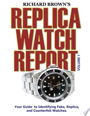 Download Richard Brown's Replica Watch Report Free Books - Reading Best Books For Free 2018