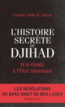 L'Histoire secrète du Djihad Pdf/ePub eBook