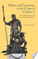 Music and Ceremony at the Court of Charles V Pdf/ePub eBook