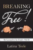 Breaking Free! ebook