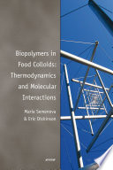 Biopolymers in Food Colloids  Thermodynamics and Molecular Interactions
