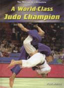 A World class Judo Champion
