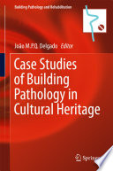 Book Cover: Case Studies of Building Pathology in Cultural Heritage