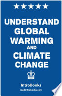 Understand Global Warming and Climate Change Book