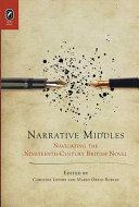Narrative middles: navigating the nineteenth-century British novel