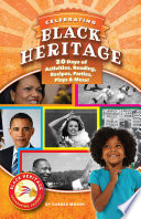 Celebrating Black Heritage  20 Days of Activities  Reading  Recipes  Parties  Plays  and More